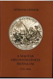 A magyar orvostörténeti irodalom 1715-1944 - Régikönyvek