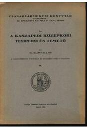 A Kaszaperi középkori templom és temető - Régikönyvek