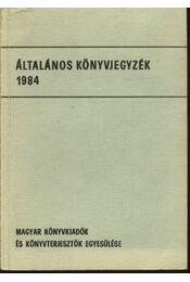 Általános könyvjegyzék 1984 - Régikönyvek