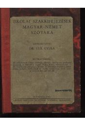Iskolai szakkifejezések magyar-német szótára - Régikönyvek