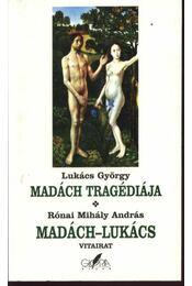 Madách tragédiája, Madách - Lukács c. vitairata - Régikönyvek