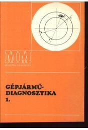 Gépjárműdiagnosztika 1-2. kötet - Régikönyvek