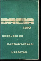 Dacia 1310 kezelési és karbantartási utasítás - Régikönyvek