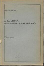 A kultúra, mint nemzetszervező erő (dedikált) - Régikönyvek