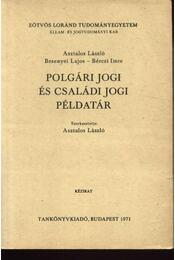 Polgári jogi és családi jogi példatár - Régikönyvek