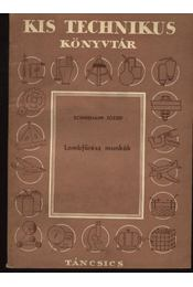 Lombfűrész munkák - Régikönyvek