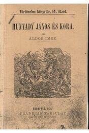 Hunyadi János és kora - Régikönyvek
