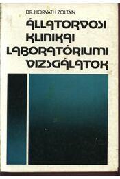 Állatorvosi klinikai laboratóriumi vizsgálatok - Régikönyvek