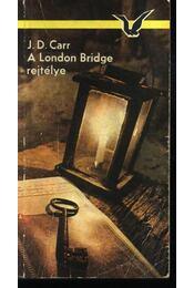 A London Bridge rejtélye - Régikönyvek