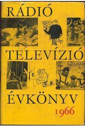 Rádió és televízió évkönyv 1966 - Régikönyvek