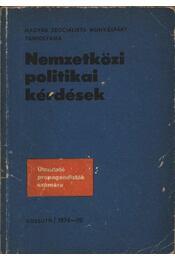 Nemzetközi politikai kérdések - Régikönyvek
