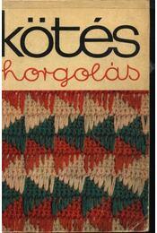 Kötés-horgolás 1975 - Régikönyvek