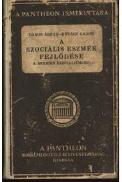 A szociális eszmék fejlődése a modern szocializmusig - Régikönyvek