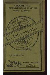 Kis Latin nyelvtan - Régikönyvek