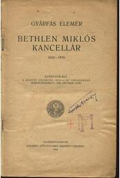 Bethlen Miklós kancellár 1642-1716 - Régikönyvek