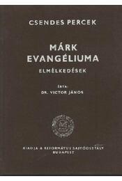 Márk evangéliuma - Régikönyvek