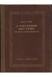 A nagyenyedi két fűzfa és más elbeszélések - Régikönyvek