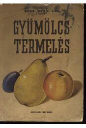 Gyümölcstermelés 1-2. kötet - Régikönyvek