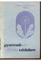 Gyermek- és ifjúságvédelem 1984/3 - Régikönyvek