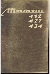 A Moszkvics 412, 427, 434 tipusú gépkocsik kezelési és karbantartási utasításának 2. sz. melléklete - Régikönyvek