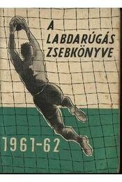 A labdarúgás zsebkönyve 1961-62 - Régikönyvek
