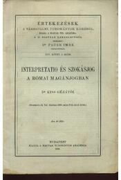 Interpretatio és szokásjog a római magánjogban - Régikönyvek