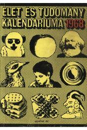 Az Élet és Tudomány tudományos kalendáriuma 1968 - Régikönyvek