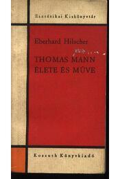 Thomas Mann élete és művei - Régikönyvek