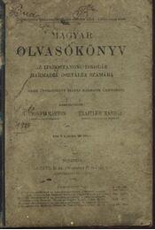 Magyar olvasókönyv az iparostanonc-iskolák harmadik osztálya számára - Régikönyvek