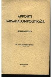 Apponyi társadalompolitikája - Régikönyvek