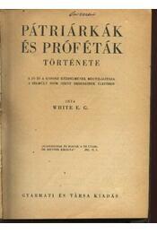 Pátriárkák és próféták története - Régikönyvek