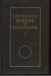 Regények és elbeszélések I. kötet - Régikönyvek