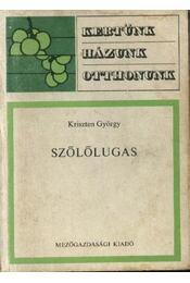 Szőlőlugas - Régikönyvek
