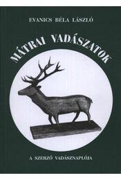 Mátrai vadászatok (dedikált) - Régikönyvek