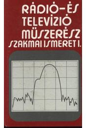 Rádió- és televízió műszerész szakmai ismeret I-II. kötet - Régikönyvek