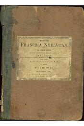 Magyar Franczia nyelvtan 1882 - Régikönyvek