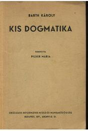 Kis dogmatika - Régikönyvek