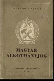 A magyar alkotmányjog - Régikönyvek