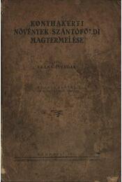 Konyhakerti növények szántóföldi magtermelése - Régikönyvek