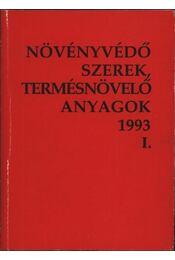 Növényvédő szerek, termésnövelő anyagok 1993. I-II. kötet - Régikönyvek