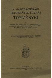 A magyarországi református egyház törvényei - Régikönyvek