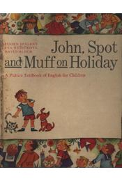 John, Spot and Muff on holiday - Régikönyvek