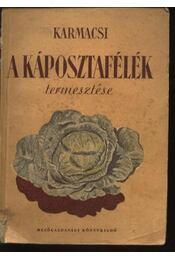 A káposztafélék termesztése - Régikönyvek