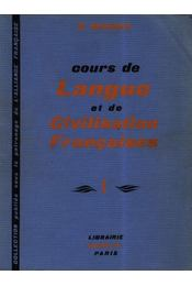 Cours de Langue et de Civilisation Francaises I. - Régikönyvek