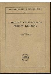 A magyar nyelvjárások néhány kérdése - Régikönyvek