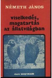 Viselkedés, magatartás az állatvilágban - Régikönyvek