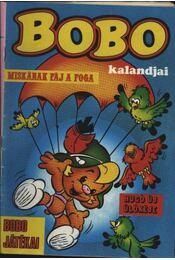 Bobo kalandjai 1987/12. (Miskának fáj a foga; Bobo játékai; Hugó új ülőkéje) - Régikönyvek