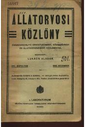 Állategészségügyi közlöny XVI. évfolyam 1918. december - Régikönyvek