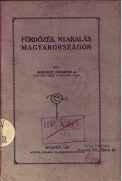 Fürdőzés, nyaralás Magyarországon - Régikönyvek