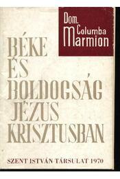 Béke és boldogság Jézus Krisztusban - Régikönyvek